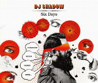 Cover DJ Shadow feat. Mos Def - Six Days [The Remix]